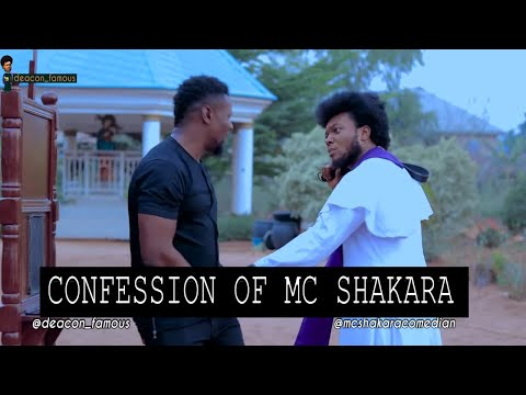 Bush Father Confession - MC SHAKARA | E 39 | Deacon Famous Channel