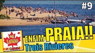 Trois-Rivieres (QC) Canada  city photos gallery : Curtindo uma Praia no Canadá # Trois Rivières - Québec | OS LABAD'S NO CANADA