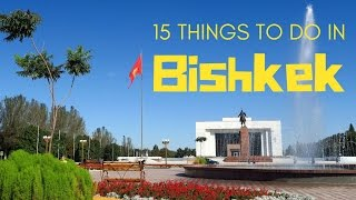 Few cities we've visited compare to Bishkek, Kyrgyzstan. At first glance, the city may not seem to have a lot to offer travelers;...