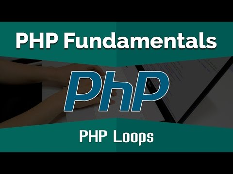PHP Tutorials for Beginners | Learn PHP Fundamentals - PHP Loops
