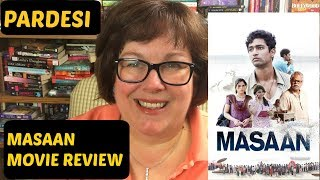 Masaan Movie Review   Vicky Kaushal   Richa Chadda   Neeraj Ghaywan