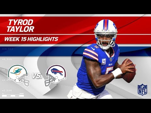 Video: Tyrod Taylor Leads Buffalo to Victory w/ 2 TDs vs. Miami! | Dolphins vs. Bills | Wk 15 Player HLs