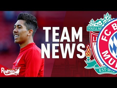 Liverpool V Bayern Munich | Team News