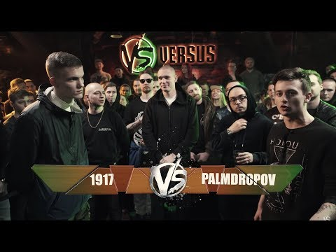 Versus: Fresh Blood: 1917 vs. Palmdropov