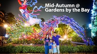 Mid Autumn at Gardens By the Bay - 3 to 18 Sep 2016