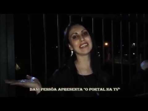 """Dani Pessôa Apresenta """"O Portal Na TV"""""""