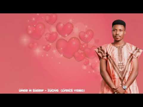 Umar M Shareef ( zuciya  official audio with lyrics 2020 )