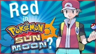 Will Red Appear in Pokémon Sun and Moon? Pokémon Theory by HoopsandHipHop