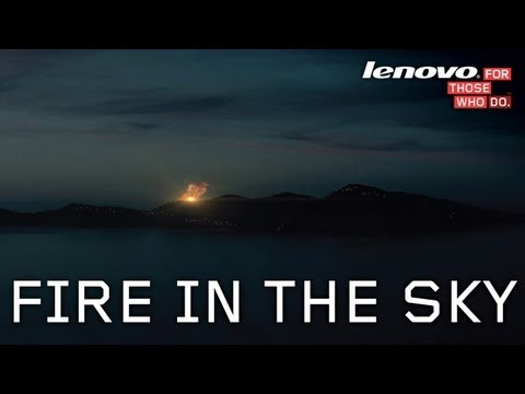 Fire In The Sky  - Lenovo Seize the Night