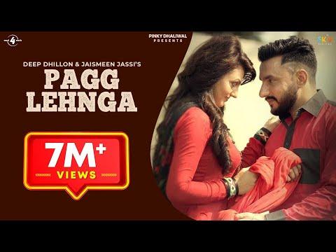 Pagg Lehnga Songs mp3 download and Lyrics