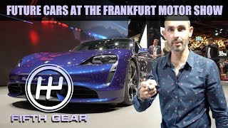 Future Cars at the Frankfurt Motor Show | Fifth Gear by Fifth Gear