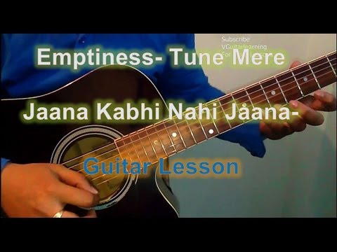 Learn Guitar- Emptiness- Tune Mere Jaana- Very Easy Beginner Guitar Tutorial