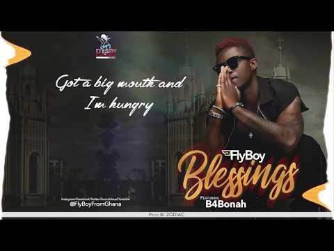 FlyBoy Geesus - Blessings ft. B4Bonah (Lyric Video)