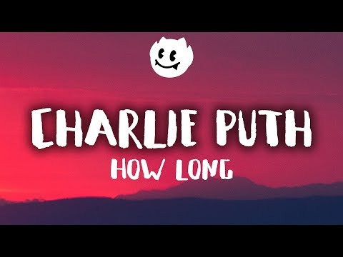 Video Charlie Puth ‒ How Long (Lyrics / Lyrics Video) download in MP3, 3GP, MP4, WEBM, AVI, FLV January 2017
