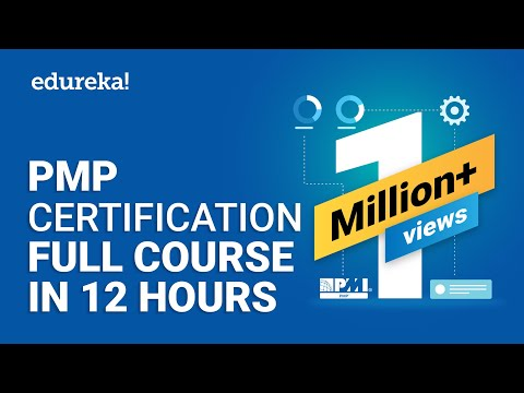 PMP® Certification Full Course - Learn PMP Fundamentals in 12 Hours   PMP® Training Videos   Edureka