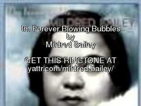 Tekst piosenki Mildred Bailey - I'm Forever Blowing Bubbles po polsku