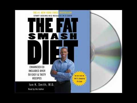 The Fat Smash Diet by Ian K. Smith, M.D.--Audiobook Excerpt