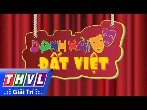 Danh hài đất Việt - Tập 44: NSND Thanh Tòng, NSƯT Quế Trân, Phương Dung, Hứa Minh Đạt...