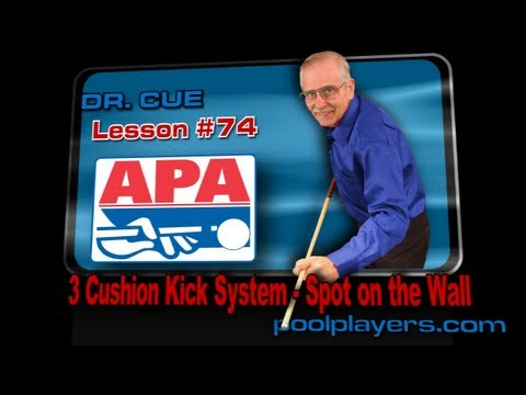 Dr. Cue Pool Lesson #74 – 3 Cushion Kick System (Spot on the Wall!)