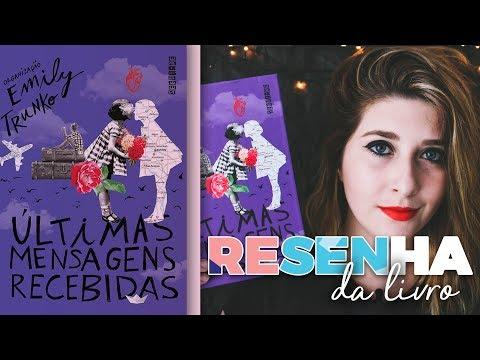 ÚLTIMAS MENSAGENS RECEBIDAS - Emily Trunko (Editora Seguinte) | Pausa Para Um Café