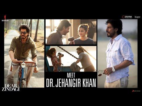 Dear Zindagi | Meet Dr. Jehangir Khan | Alia Bhatt, Shah Rukh Khan | In Cinemas Now