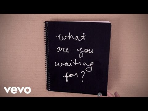 What Are You Waiting For? Lyric Video