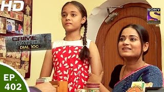 Video Crime Patrol Dial 100 - क्राइम पेट्रोल - Ep 402 - Jaipur Murder Rajasthan - 13th Mar, 2017 MP3, 3GP, MP4, WEBM, AVI, FLV November 2017