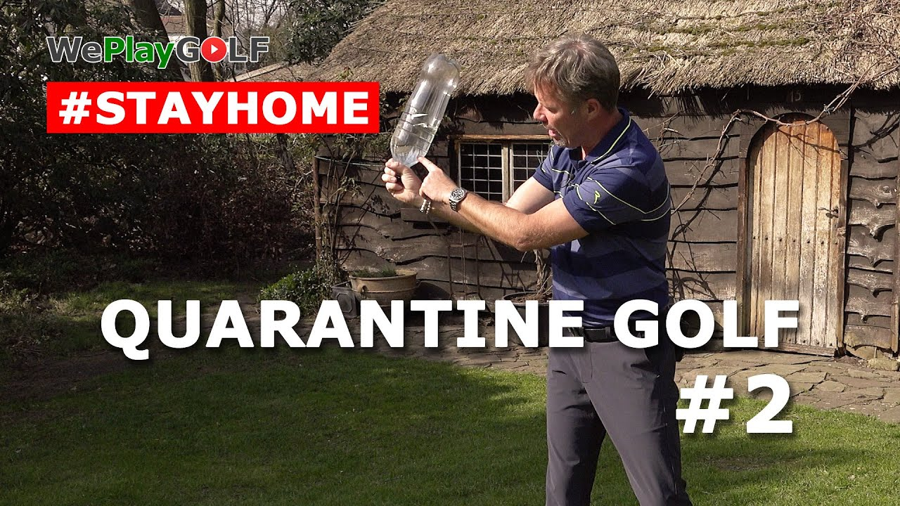 Quarantine Golf Part 2 - Improve your golf swing at home during Corona Lockdown