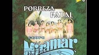 Grupo MiramarPobreza Fatal.wmv