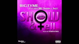 Show & Tell - BigTyme (iTunes Single Trailer)