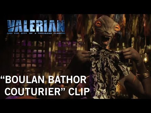 Valerian and the City of a Thousand Planets (Clip 'Boulan Bathor Couturier')