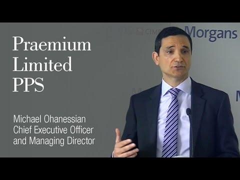 Praemium Ltd: Michael Ohanessian, Chief Executive Officer & Managing Director