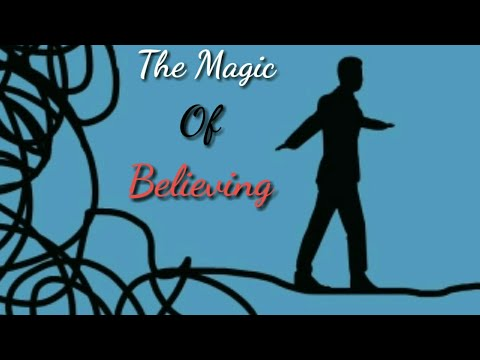 The Magic Of Believing by Claude M. Bristol   Book Summary  