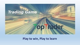 TopTraderGame - accelerated real life Trading Game