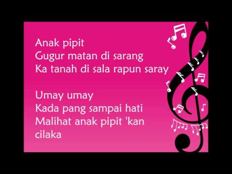 Lagu Daerah Kalimantan Selatan - Anak Pipit (Lirik)