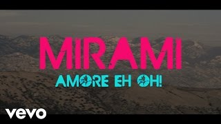Mirami - Amore Eh Oh! vídeo clipe