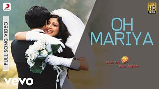 Oh Mariya - Dil Hi Dil Mein Video Song