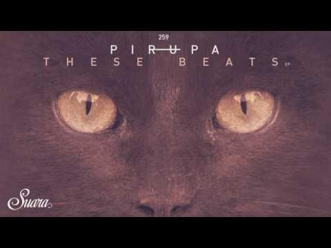 Pirupa - City Rocks (Original Mix) [Suara]