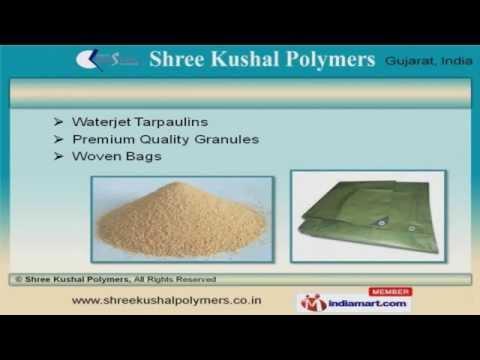 Shree Kushal Polymers