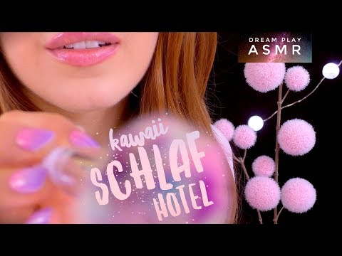 ★ASMR [german]★ kawaii SLEEP HOTEL 💤 you will fall asleep immediately treatment | Dream Play ASMR