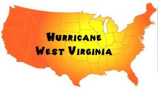 Hurricane (WV) United States  city photo : How to Say or Pronounce USA Cities — Hurricane, West Virginia