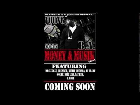 Young rollin stoners - Money & Musik Vol.1 Young B.A. - One Time Ft. Sly Stoner & Tuk Korleone (Produced By Tuxedo Black)