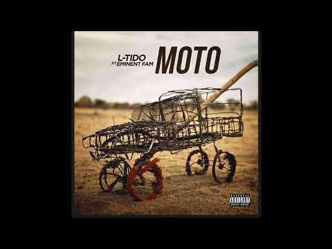 L-Tido - Moto (Official Audio) ft. Eminent Fam