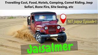 Jaisalmer Travel Guide || 2 Days & 3 nights || Thar Desert || Travelogue #1   -Ritwik Prasad