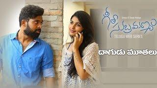 "Video Geetha Subramanyam | E11 | Telugu Web Series  - ""Dhagudumuthalu"" - Wirally originals MP3, 3GP, MP4, WEBM, AVI, FLV Desember 2018"
