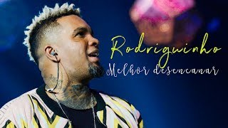 Video Rodriguinho - Melhor Desencanar (Lyric Video) MP3, 3GP, MP4, WEBM, AVI, FLV Oktober 2018