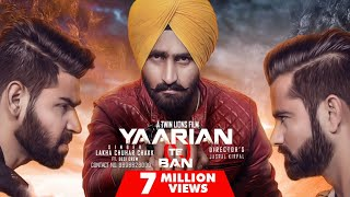 Video Yaarian Te Ban ( Full HD)●Lakha Sidhu ●Latest Punjabi Songs 2017 MP3, 3GP, MP4, WEBM, AVI, FLV Juni 2017