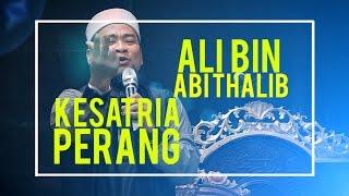 Video Kisah Ali bin Abi Thalib Kesatria Perang    Ust. Zulkifli M Ali, Lc MA MP3, 3GP, MP4, WEBM, AVI, FLV Mei 2019