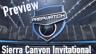 Sierra Canyon Invitational Preview