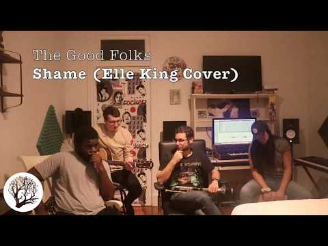 The Good Folks - Shame (Elle King Cover)